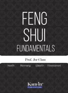 Feng Shui Fundamentals by Prof. Joe Choo